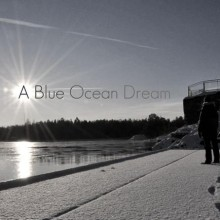 A Blue Ocean Dream Lyrics