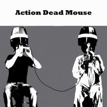 Action Dead Mouse